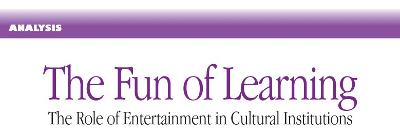 The Role of Entertainment in Cultural Institutions